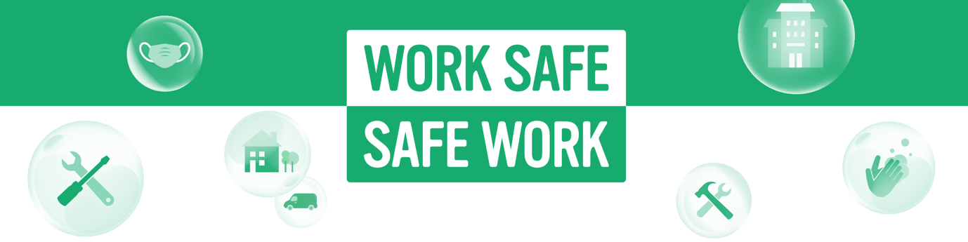 work safe safe work